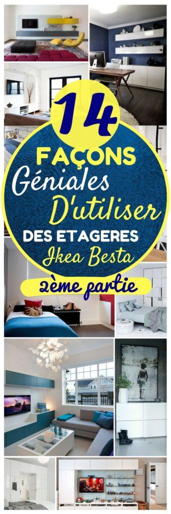 Partie 2 14 Façons Géniales Dutiliser Des étagères Ikea Besta
