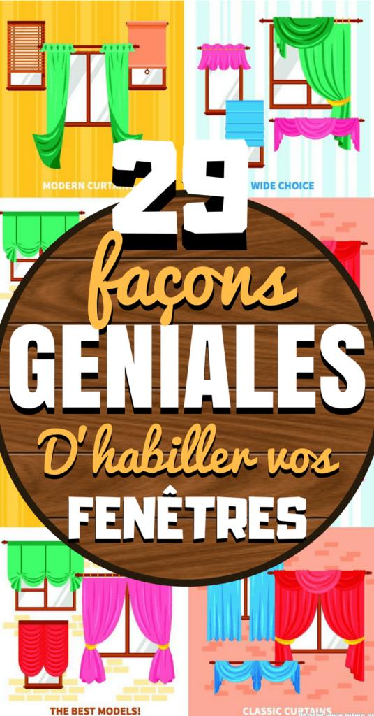 29 Facons Geniales D Habiller Vos Fenetres Chasseurs D Astuces